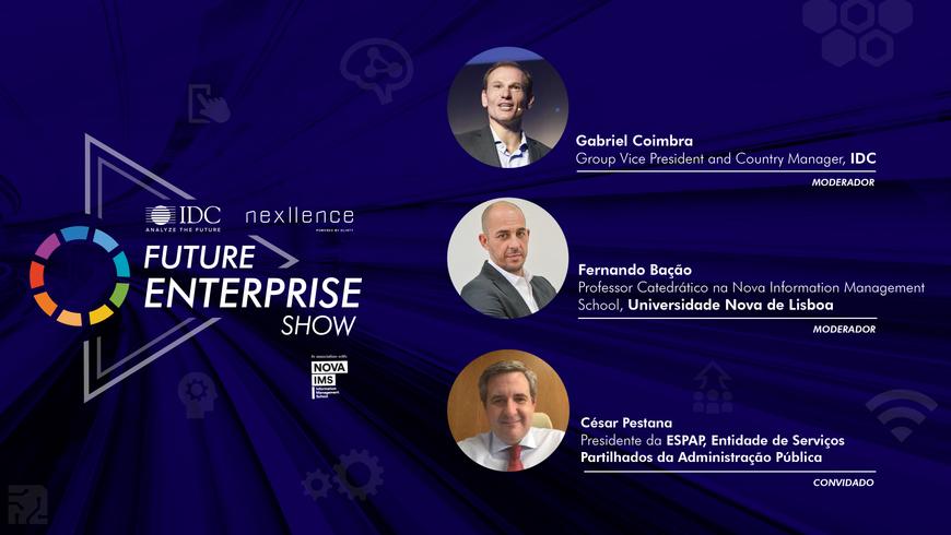 #10 Future Enterprise Show com César Pestana